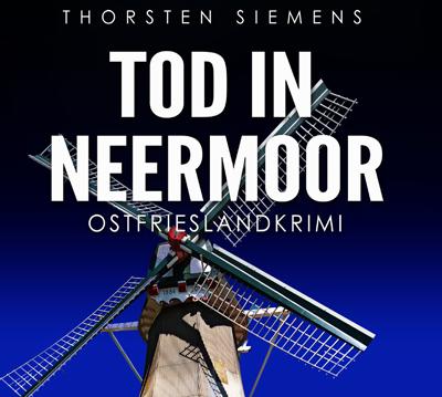 Tod in Neermoor Ostfrieslandkrimi