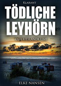 Ostfrieslandkrimi Tödliche Leyhörn