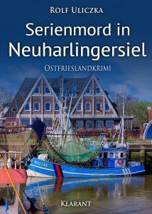 Ostfrieslandkrimi Serienmord in Neuharlingersiel