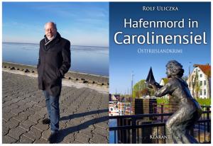 "Rolf Uliczka und ""Hafenmord in Carolinensiel"""