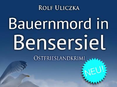 Beitragsbild Bauernmord in Bensersiel