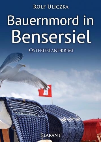 Ostfrieslandkrimi Bauernmord in Bensersiel