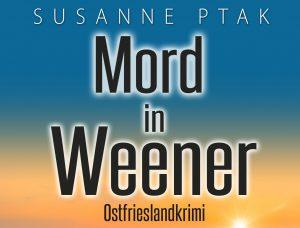 Mord in Weener Ostfrieslandkrimi