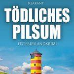 Ostfriesenkrimi Tödliches Pilsum Cover