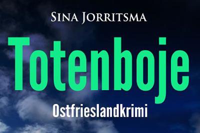 Ostfrieslandkrimi Totenboje