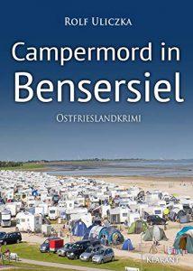 Ostfrieslandkrimi Campermord in Bensersiel