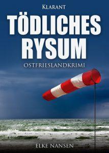 Ostfrieslandkrimi Tödliches Rysum