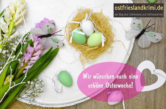 Ostergrüße von Ostfrieslandkrimi.de