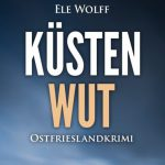 Küstenwut Ostfrieslandkrimi Cover