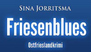 Ostfrieslandkrimi Friesenblues