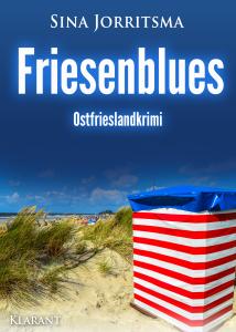 Ostfrieslandkrimi Friesenblues von Sina Jorritsma