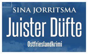 Juister Düfte Ostfrieslandkrimi