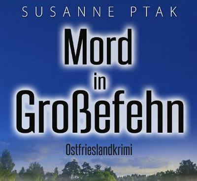 Beitragsbild Mord in Großefehn