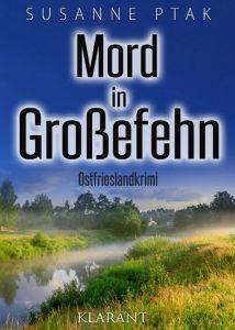 Ostfriesenkrimi Mord in Großefehn