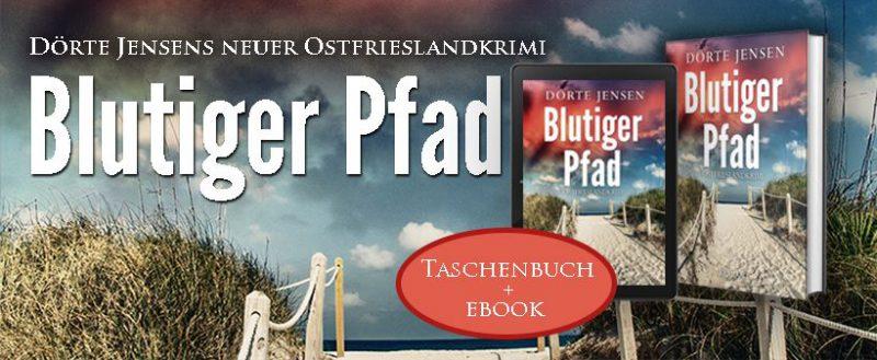 Ostfrieslandkrimi Blutiger Pfad Banner V2