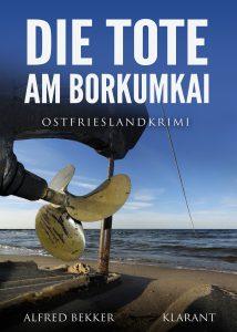 Ostfrieslandkrimi Die Tote am Borkumkai