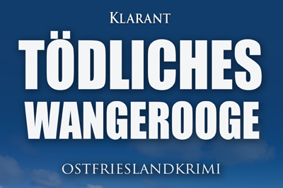 Ostfrieslandkrimi Tödliches Wangerooge