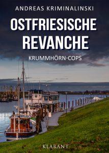 Ostfriesische Revanche von Andreas Kriminalinski