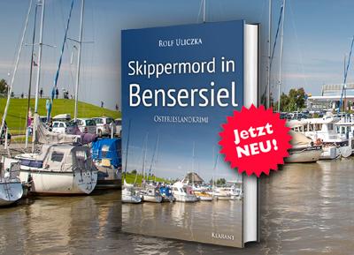 Ostfrieslandkrimi Skippermord in Bensersiel