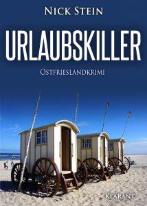 Ostfrieslandkrimi Urlaubskiller von Nick Stein