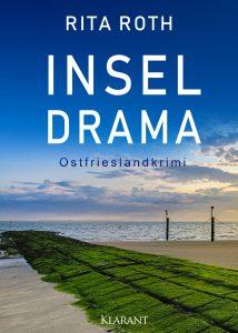 Ostfrieslandkrimi Inseldrama von Rita Roth