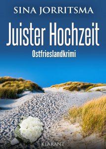 Sina Jorritsma Ostfrieslandkrimi Juister Hochzeit