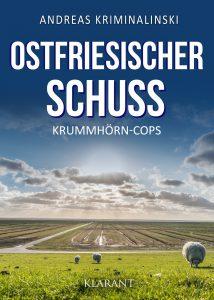 Ostfrieslandkrimi Ostfriesischer Schuss