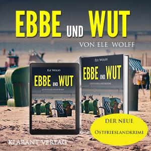 Ostfrieslandkrimi Ebbe und Wut
