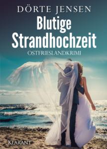 Ostfrieslandkrimi Blutige Strandhochzeit