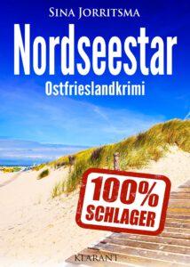 Ostfrieslandkrimi Nordseestar von Sina Jorritsma