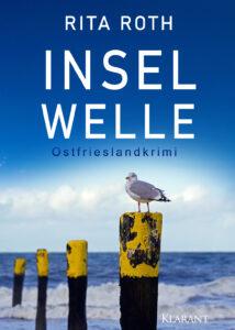 Ostfrieslandkrimi Inselwelle von Rita Roth
