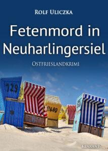 Ostfrieslandkrimi Fetenmord in Neuharlingersiel