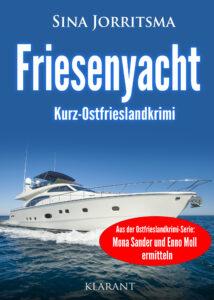 Ostfrieslandkrimi Friesenyacht