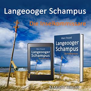 Ostfrieslandkrimi Langeooger Schampus