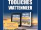 Ostfrieslandkrimi Tödliches Wattenmeer