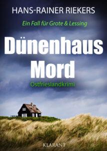 Ostfrieslandkrimi Dünenhausmord von Hans-Rainer Riekers