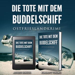 Ostfrieslandkrimi Die Tote mit dem Buddelschiff