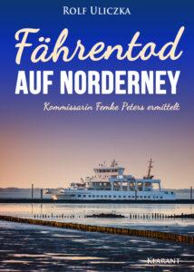 Fährentod auf Norderney von Rolf Uliczka