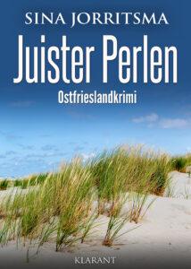 Ostfrieslandkrimi Juister Perlen von Sina Jorritsma