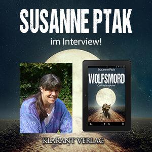 Susanne Ptak im Interview zu Wolfsmord