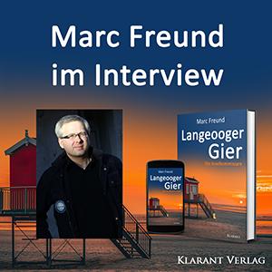 Marc Freund im Interview zu Langeooger Gier