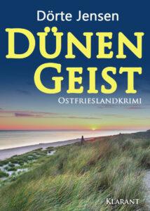 Ostfrieslandkrimi Dünengeist von Dörte Jensen