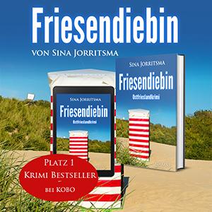 Ostfrieslandkrimi Friesendiebin Bestseller bei Kobo