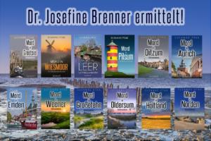 Dr. Josefine Brenner ermittelt - eine Ostfrieslandkrimi Reihe von Susanne Ptak