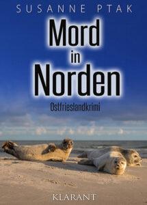 Ostfrieslandkrimi Mord in Norden von Susanne Ptak