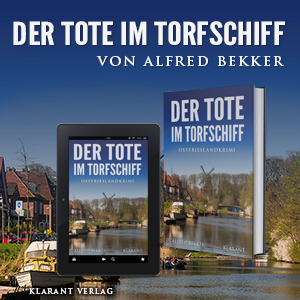 Ostfrieslandkrimi Der Tote im Torfschiff