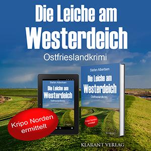 Ostfrieslandkrimi Die Leiche am Westerdeich