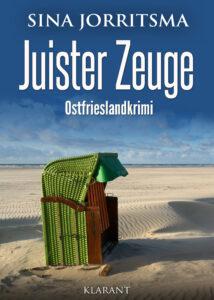 Ostfrieslandkrimi Juister Zeuge von Sina Jorritsma