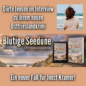 Dörte Jensen im Interview zum Ostfrieslandkrimi Blutige Seedüne