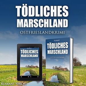 Ostfrieslandkrimi Tödliches Marschland